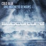 Cold Blue – …And Madness Remains