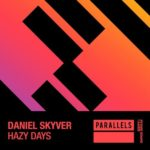 Daniel Skyver – Hazy Days