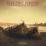 Gareth Emery & Ashley Wallbridge – Electric Pirates