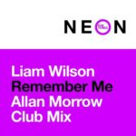 Liam Wilson – Remember Me (Allan Morrow Club Mix)