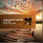 Nicholas Gunn feat. Alina Renae – I'll Be Gone (Nitrous Oxide Remix)