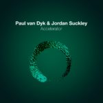 Paul van Dyk & Jordan Suckley – Accelerator