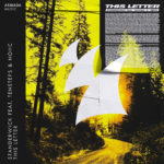 STANDERWICK feat. Tensteps & NOHC – This Letter
