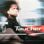 Taucher – Bizarre / Child Of The Universe (Sanvean)