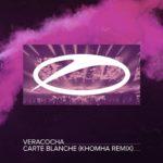 Verachoca – Carte Blanche (KhoMha Remix)
