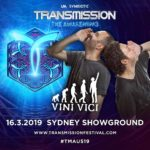 Vini Vici live at Transmission – The Awakening (16.03.2019) @ Sydney, Australia
