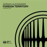 Adrian Alexander – Foreign Territory