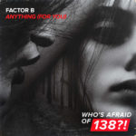 Factor B – Anything (For You)