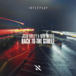 Josh Bailey & Max Meyer – Back To The Street