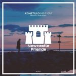 Kometillo – Miss You (Nitrous Oxide Remix)