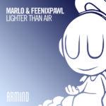 MaRLo & Feenixpawl – Lighter Than Air