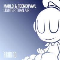MaRLo & Feenixpawl - Lighter Than Air