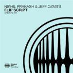 Nikhil Prakash & Jeff Ozmits – Flip Script