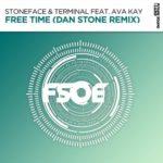 Stoneface & Terminal feat. Ava Kay – Free Time (Dan Stone Remix)