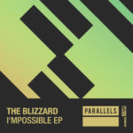 The Blizzard – I'mpossible EP