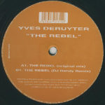 Yves Deruyter – The Rebel (DJ Randy Remix)