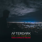 Afterdark 002 – Los Angeles mixed by Sneijder