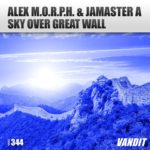 Alex M.O.R.P.H. & Jamaster A – Sky Over The Great Wall