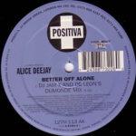 Alice Deejay – Better Off Alone (JamX & De Leon's DuMonde Mix)