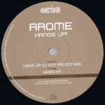 Arome – Hands Up! (DJ Scot Project Remix)