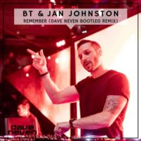 BT & Jan Johnston - Remember (Dave Neven Bootleg Remix)