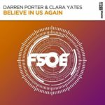 Darren Porter & Clara Yates – Believe In Us Again