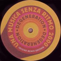 Degeneration - Una Musica Senza Ritmo 2000 (Condor Remix)