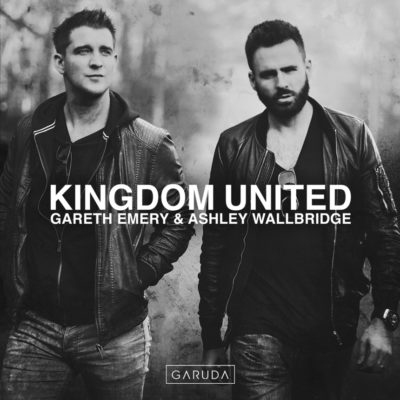 Gareth Emery & Ashley Wallbridge - Kingdom United