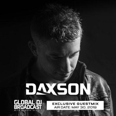 Global DJ Broadcast (30.05.2019) with Markus Schulz & Daxson