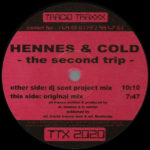 Hennes & Cold – The Second Trip (DJ Scot Project Mix)