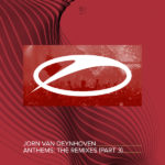 Jorn van Deynhoven – Anthems (The Remixes Part 3)