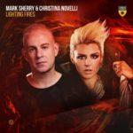 Mark Sherry & Christina Novelli – Lighting Fires