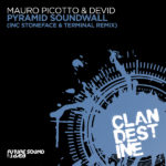 Mauro Picotto & Devid – Pyramid Soundwall (incl. Stoneface & Terminal Remix)