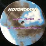 Motorcraft – Eternity Forever