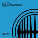 Quizzow – Era Of Tomorrow