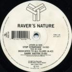 Raver's Nature – Stop Scratchin'