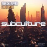 Ronski Speed – Suburbia