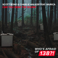 Scott Bond & Charlie Walker feat. Murica - Can You Hear The Sound
