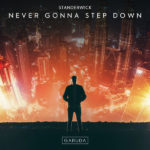 STANDERWICK – Never Gonna Step Down