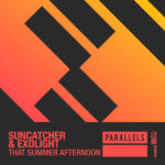 Suncatcher & Exolight – That Summer Afternoon