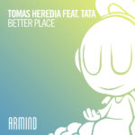 Tomas Heredia feat. TATA – Better Place