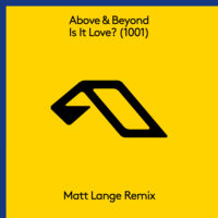 Above & Beyond - Is It Love? (1001) [Matt Lange Remix]