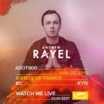 Andrew Rayel live A State of Trance 900 (22.06.2019) @ Kiev, Ukraine