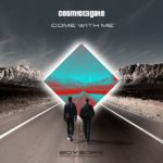 Cosmic Gate – Come With Me