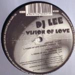 DJ Lee – Vision Of Love