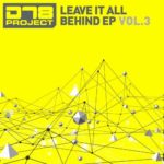 DT8 Project – Leave It All Behind EP3