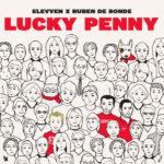 Elevven x Ruben de Ronde – Lucky Penny