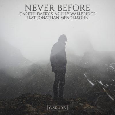 Gareth Emery & Ashley Wallbridge feat. Jonathan Mendelsohn - Never Before