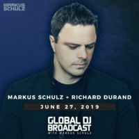Global DJ Broadcast (27.06.2019) with Markus Schulz & Richard Durand