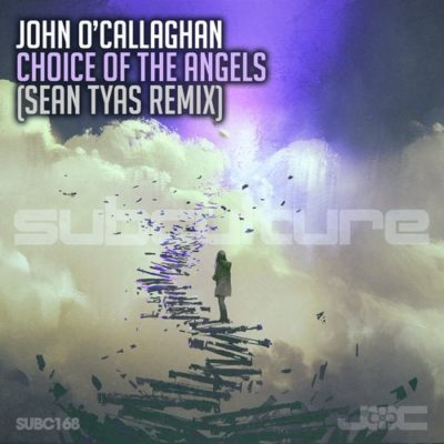 John O'Callaghan - Choice of the Angels (Sean Tyas Remix)